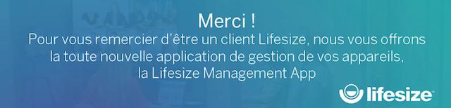 DWPRO- Nous vous offrons la Lifesize Management App !