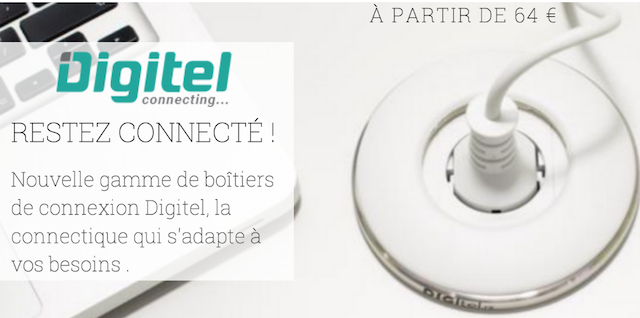 DWPRO | Restez connecté grâce aux boîtiers de connexion DIGITEL !